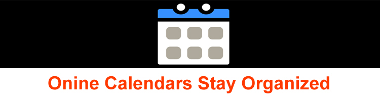 Online Calendars Stay organized,